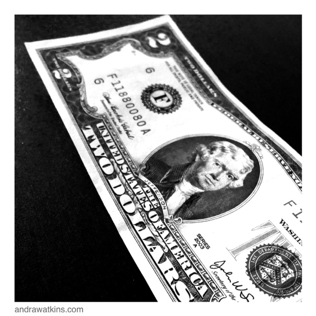 two dollar bill, to live forever andra watkins